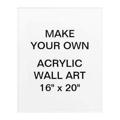 Custom personalized 16 x 20 acrylic wall art create your own gifts personalize