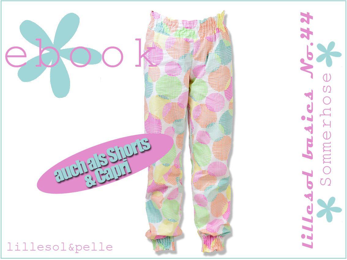 lillesol & pelle Schnittmuster/ pattern: Sommerhose