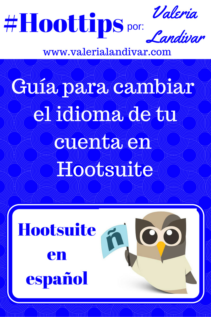 [SPANISH] ¿Cómo poner en español el panel de Hootsuite? #RedesSociales