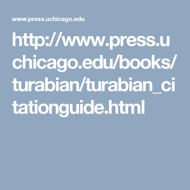 Http Www Press Uchicago Edu Books Turabian Turabian Citationguide Html Books Writer Activities