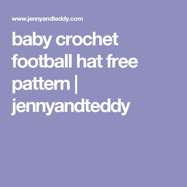 baby crochet football hat free pattern | jennyandteddy | Crochet ...
