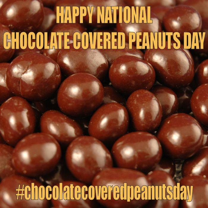 February 25 2015 National Chocolate Covered Peanuts Day Chocolate Covered Peanuts Chocolate Covered Chocolate