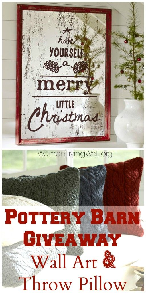 Making Your Home A Haven Week 4 A Pottery Barn Giveaway Women Living Well Christmas Wall Art Pottery Barn Christmas Christmas Signs