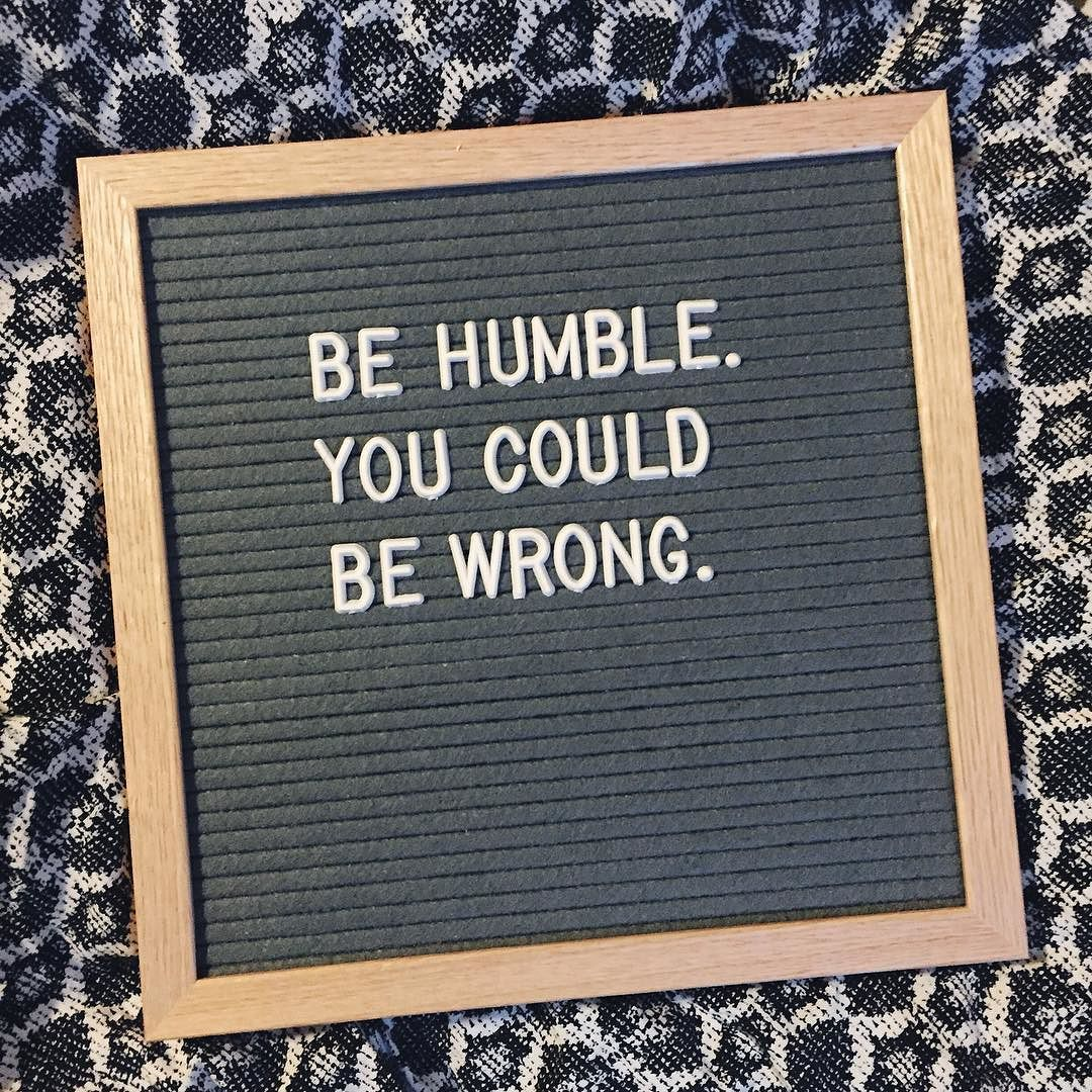 Be Humble Letterfolkquotes Thatsdarling Letterfolk Hwbc