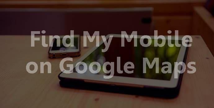 Kare Mobili ~ Mobile phone khone par mobile ki location kaise pata kare