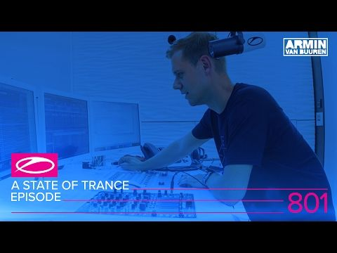 A State Of Trance Episode 801 Asot801 Trance Armin Van