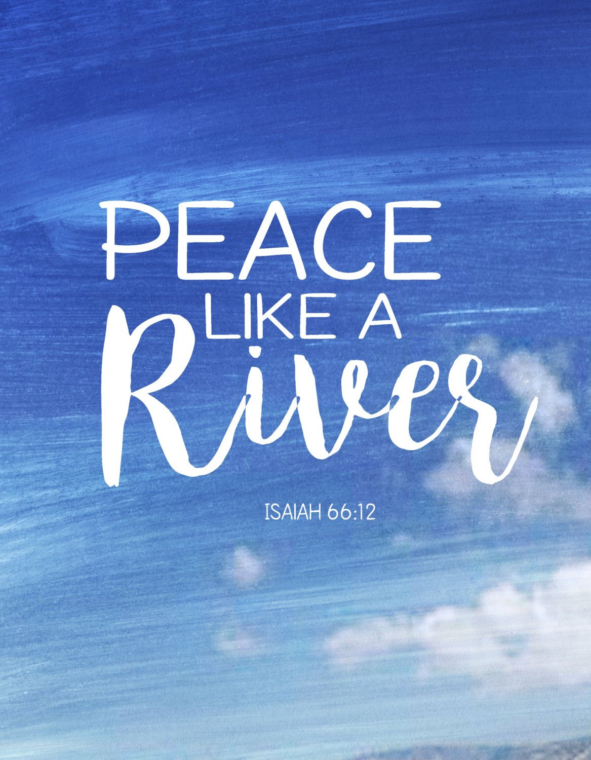 Peace Like A River Art Print Instant Download Inspirational