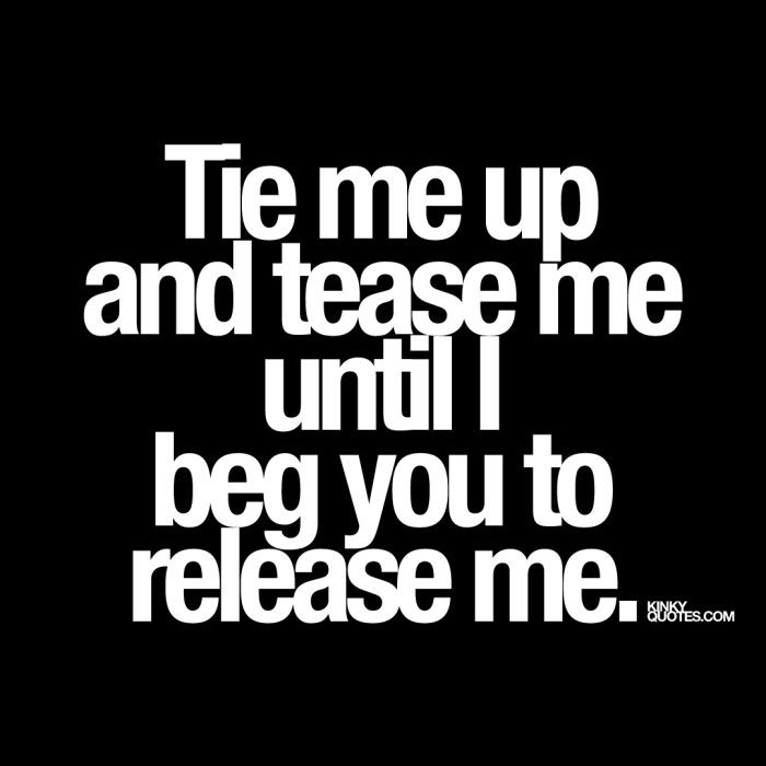 Tie and tease sex