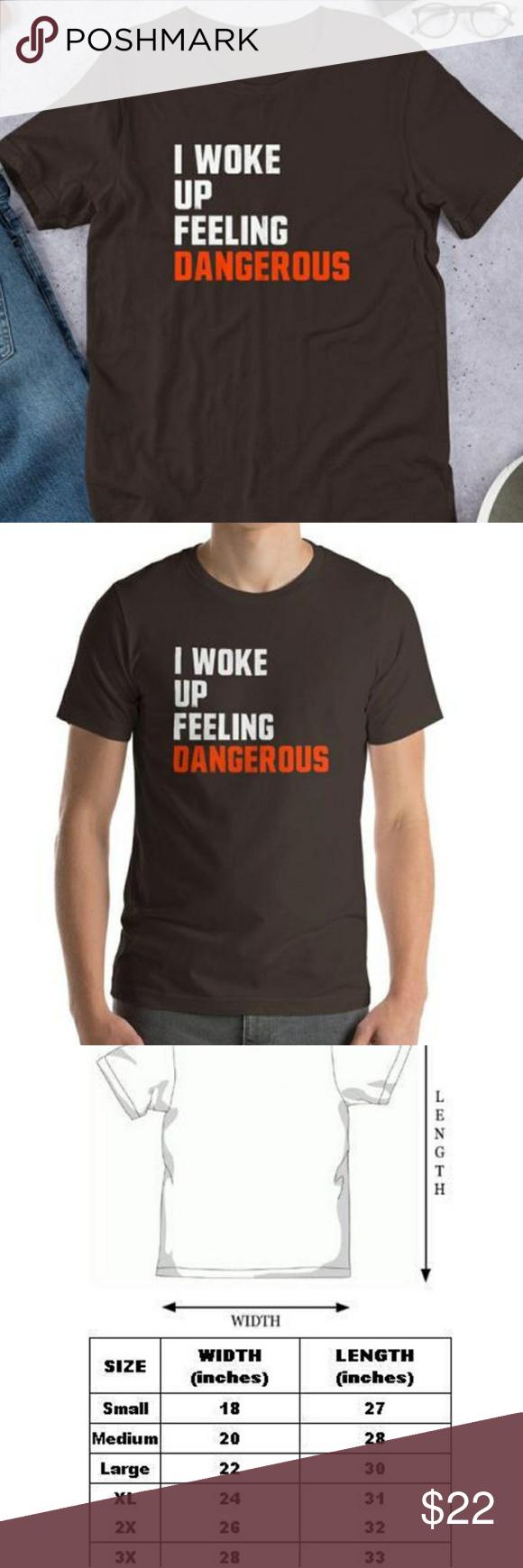 I woke up feeling dangerous Baker Mayfield Tshirt Feeling