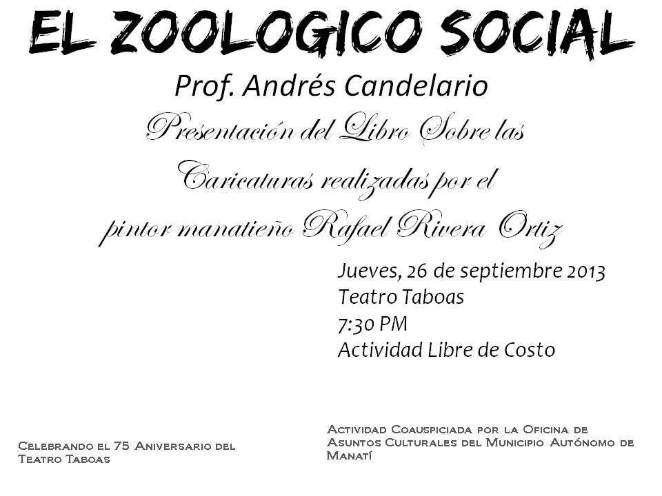 Presentación del Libro: El Zoológico Social @ Teatro Taboas, Manatí #sondeaquipr #zoologicosocial #teatrotaboas #manati