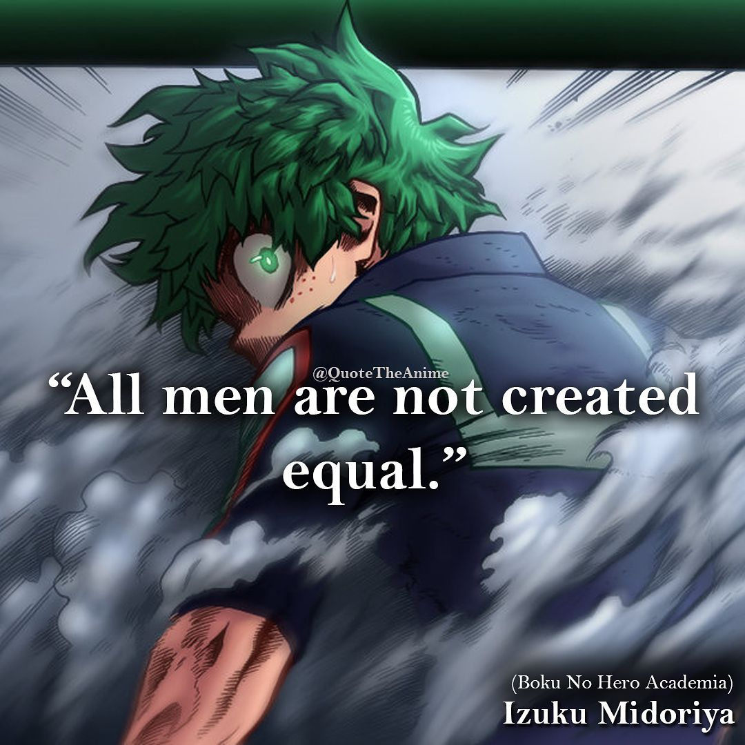midoriya izuku quote all men are not created equal