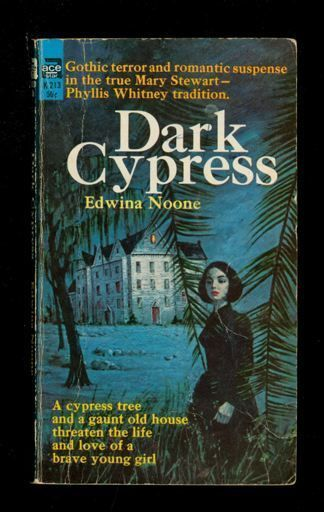 Paperback original. Edwina Noone: Dark Cypress: Ace 281355