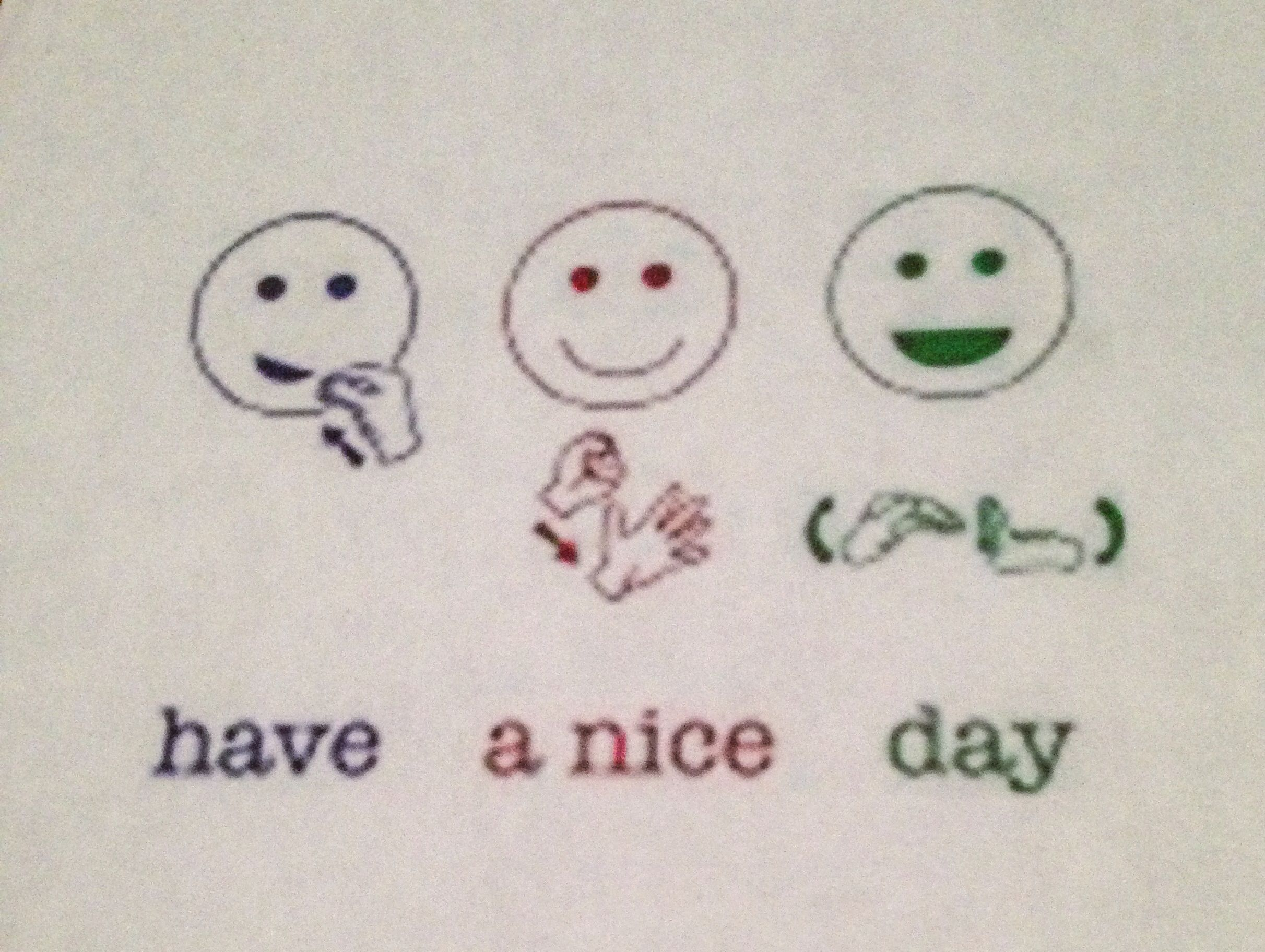 Asl Have A Nice Day Sign Language Chart Sign Language Words Sign Language Phrases