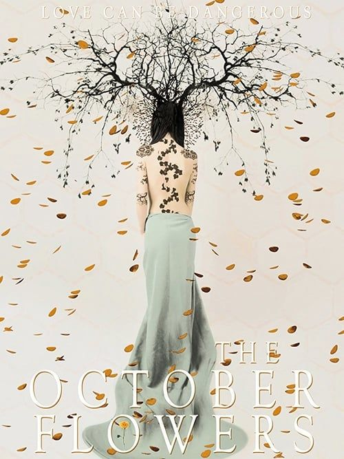 Watch The October Flowers Full-Movie Streaming