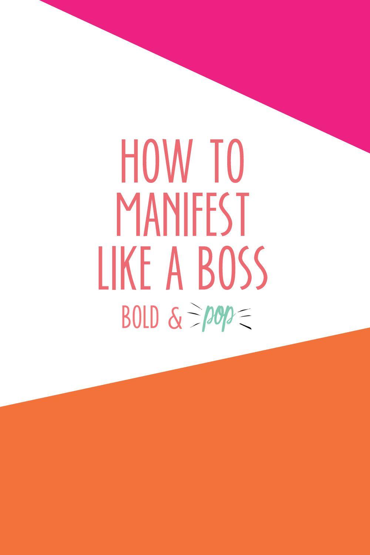 How to manifest like a boss bold pop social media
