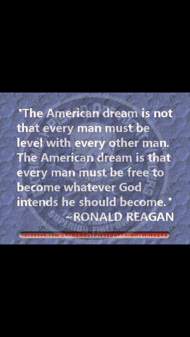 Quotes About The American Dream Ronald Reagan On The American Dreamhttpitzmy  Quotes For