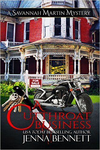 "A Cutthroat Business: #1 (Savannah Martin Mysteries) #FreeToday Real estate is a competitive, dog-eat-dog business NYTimes  bestselling author @Bennett_Jenna ""never stood a chance as a realtor. Not cutthroat enough."" But the class warned of things that might lurk inside an empty house - from murderers and rapists to flashers and muggers - hence the idea of a brand new realtor walking into an empty house and finding a dead body."