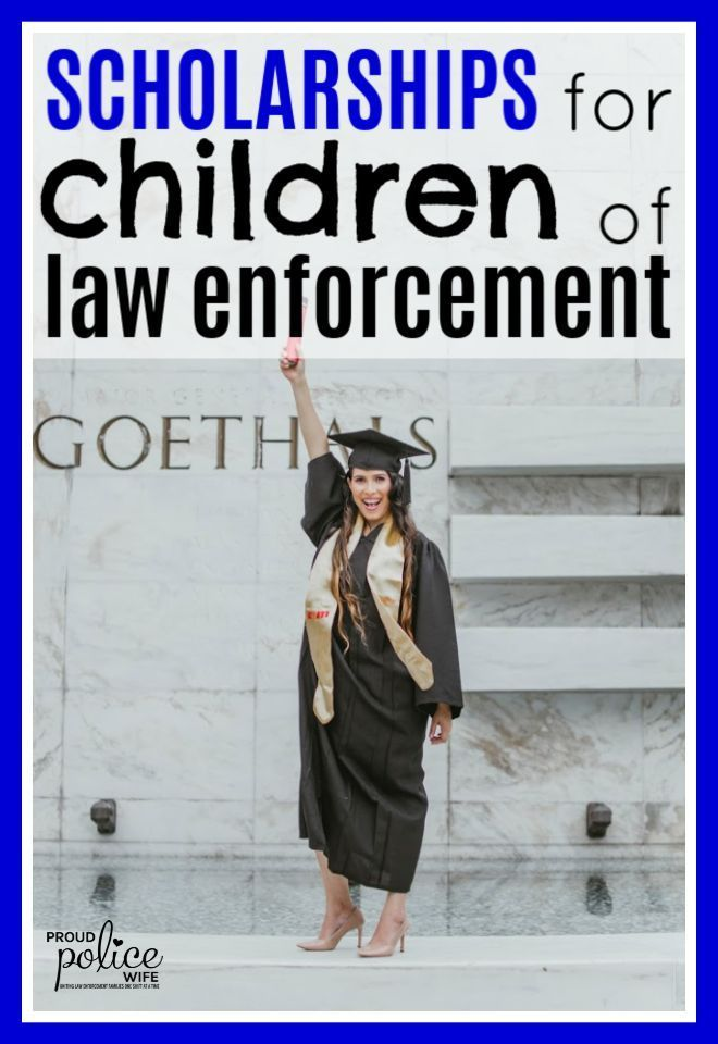 Scholarships for children of law enforcement & police families