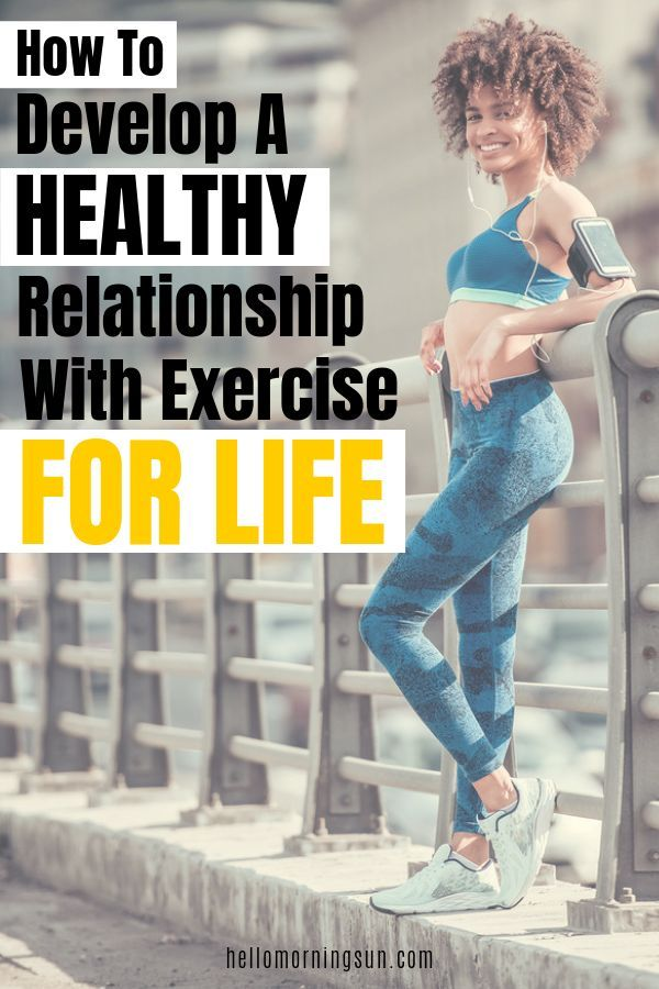 How To Develop A Healthy Relationship With Exercise For Life | Exercise And Fitness Tips | #exercise...