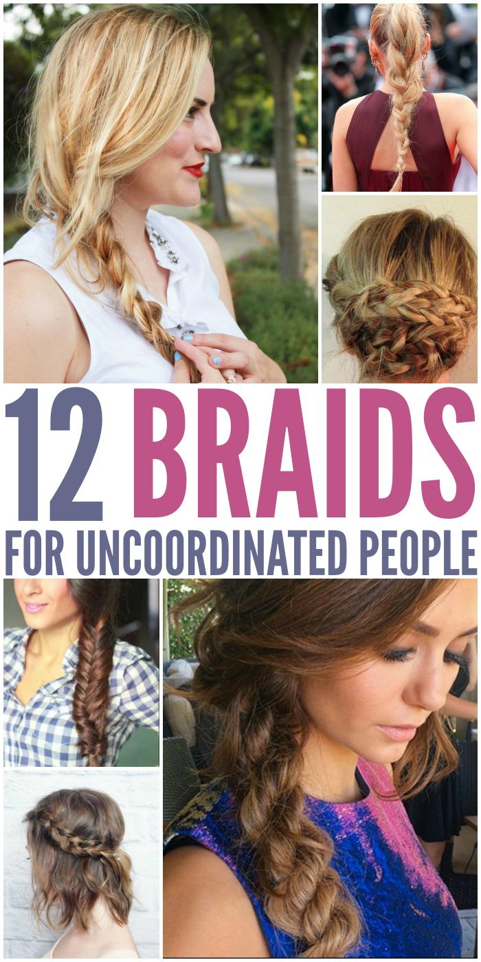 braids for uncoordinated people hair pinterest easy hair