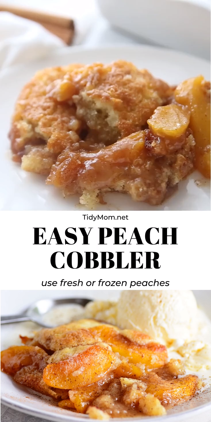 This tried-and-true Peach Cobbler recipe is easier than pie! Use fresh or frozen peaches so you can enjoy peach cobbler year-round. Serve it with a scoop of ice cream for the perfect dessert. Print the full recipe at TidyMom.net #cobbler #peach #peachcobbler #summerdesserts #fruit #easydesserts #pie
