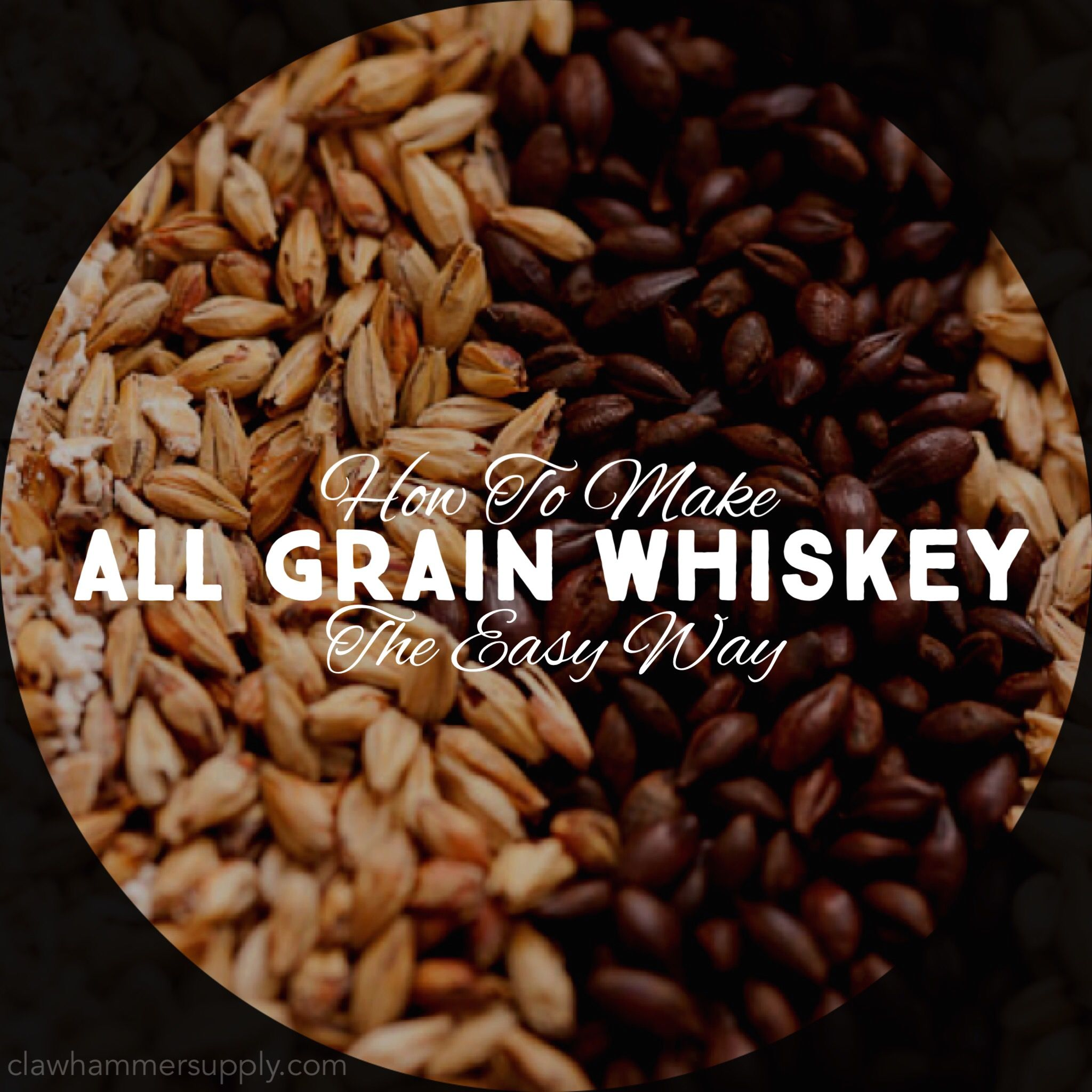 How To Make All Grain Whiskey