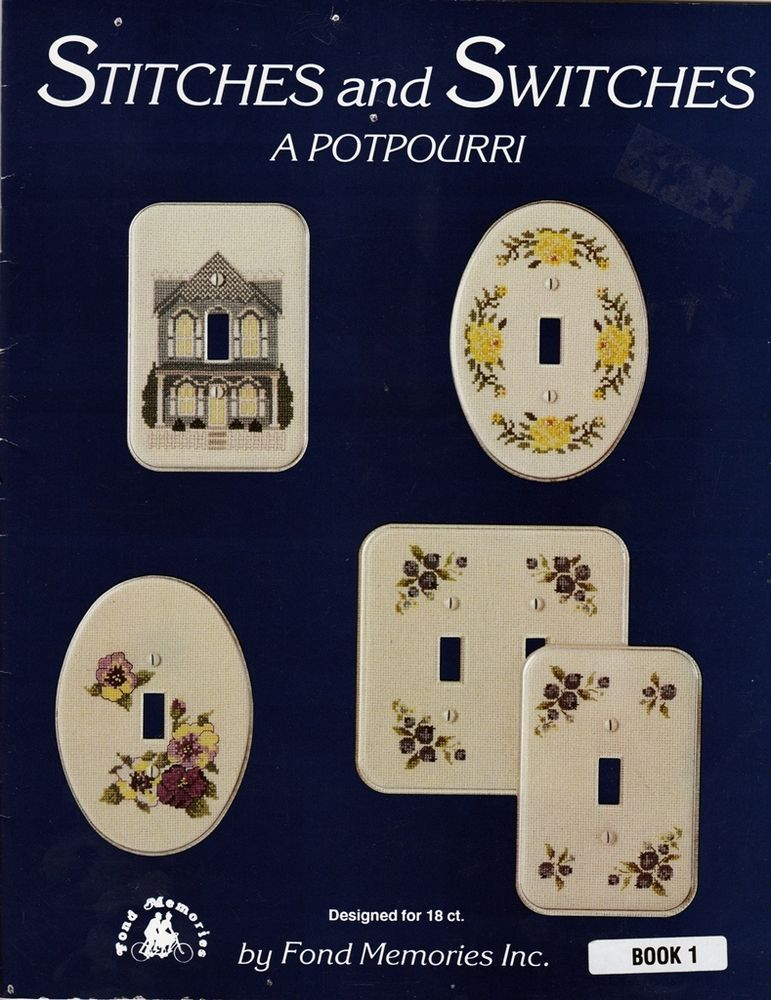 Fond Memories STITCHES and SWITCHES - A POTPOURRI Book 1 Counted Cross Stitch #FondMemories #WallSwitches