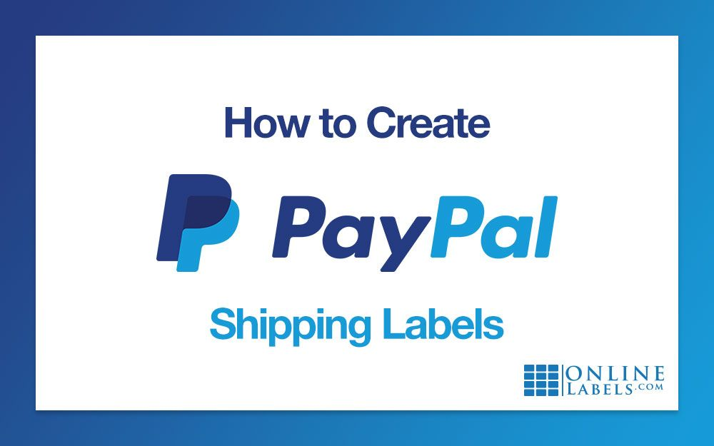 How To Create Paypal Shipping Labels Shipping Labels Labels Printing Labels