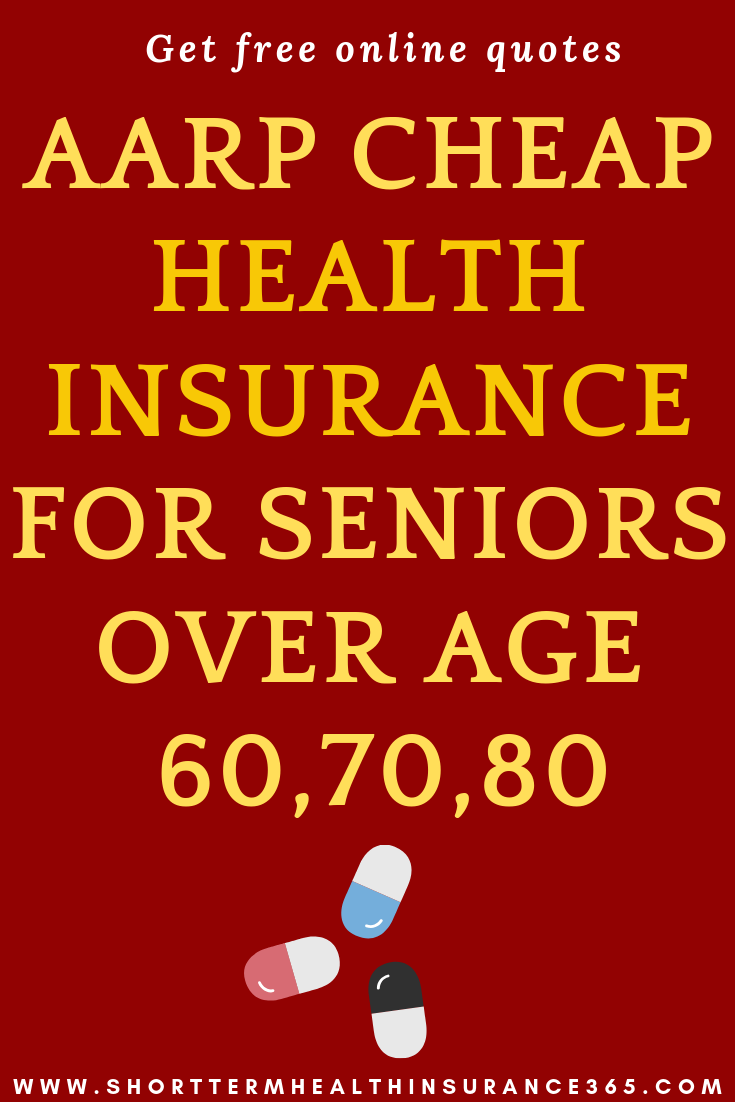Aarp Health Insurance >> Aarp Cheap Healthinsurance For Seniors Over Age 60 70 80 Aarp