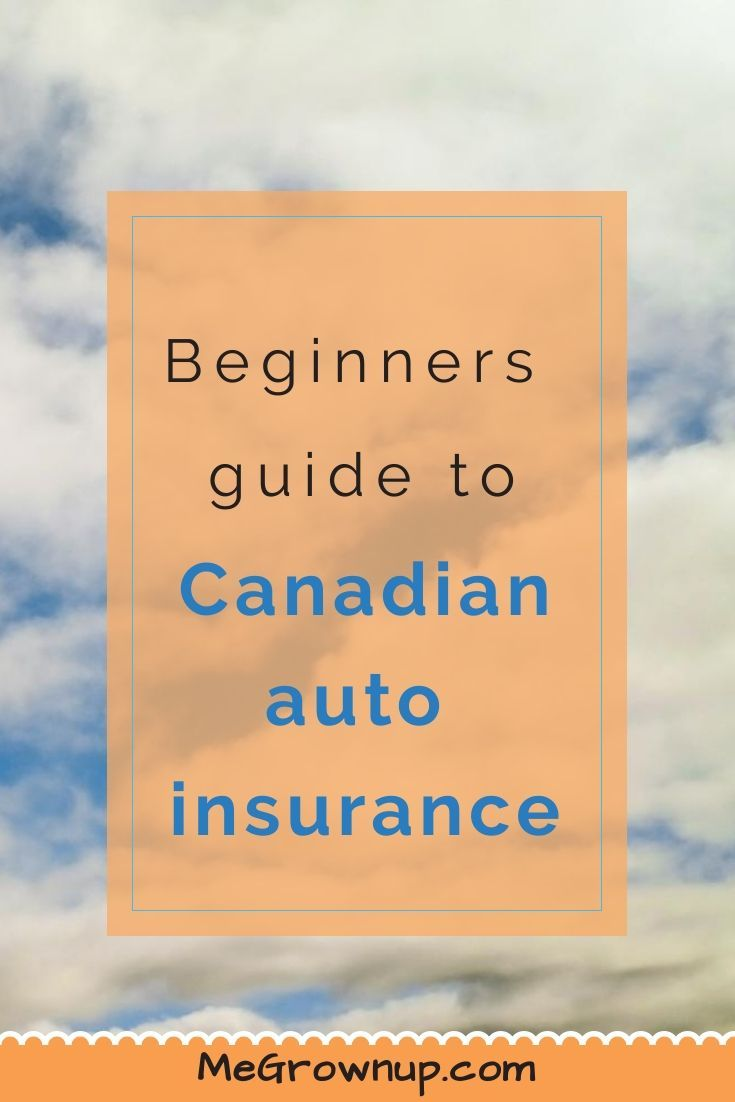 Beginners guide to canadian auto insurance car insurance
