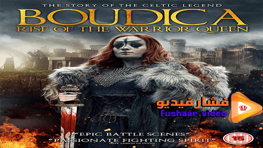 مشاهدة فيلم Boudica Rise Of The Warrior Queen 2019 مترجم Warrior Queen Queen Poster Warrior