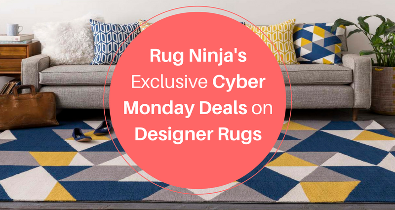 Now Rug Ninja Is Taking The Holiday Creep To Another Level With Its Exclusive Cyber Monday Deals
