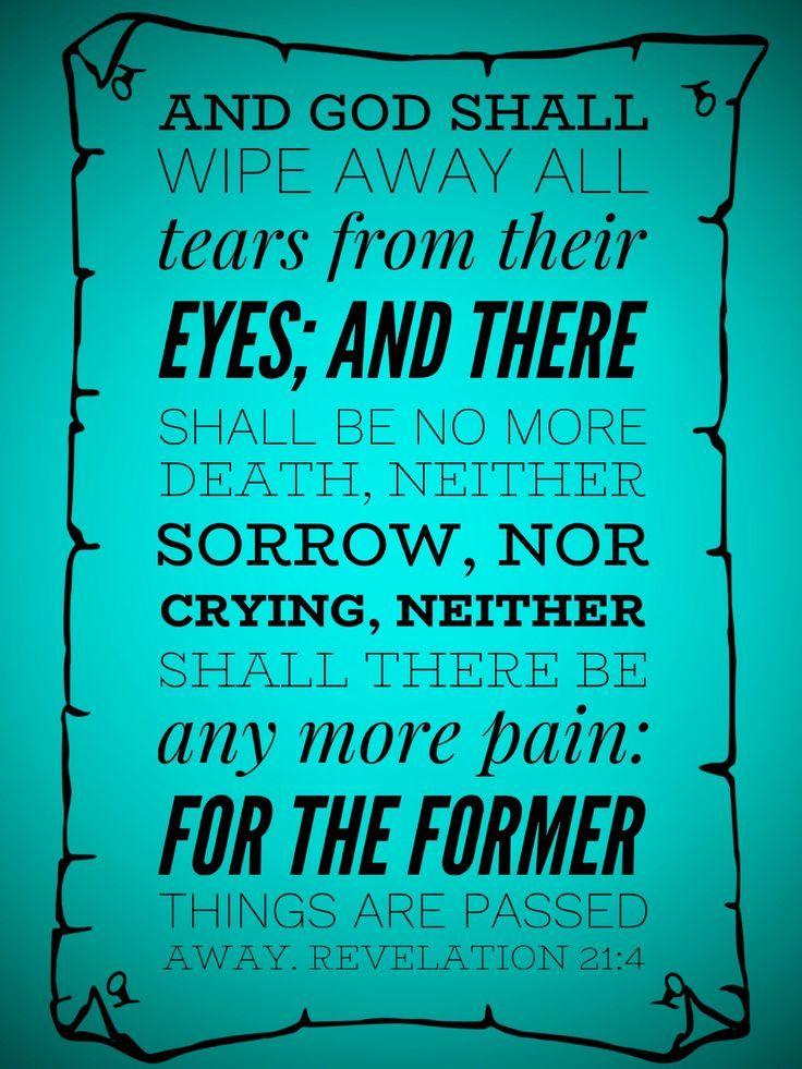 """""""Und Gott wird alle Tränen von ihren Augen abwischen; und"""