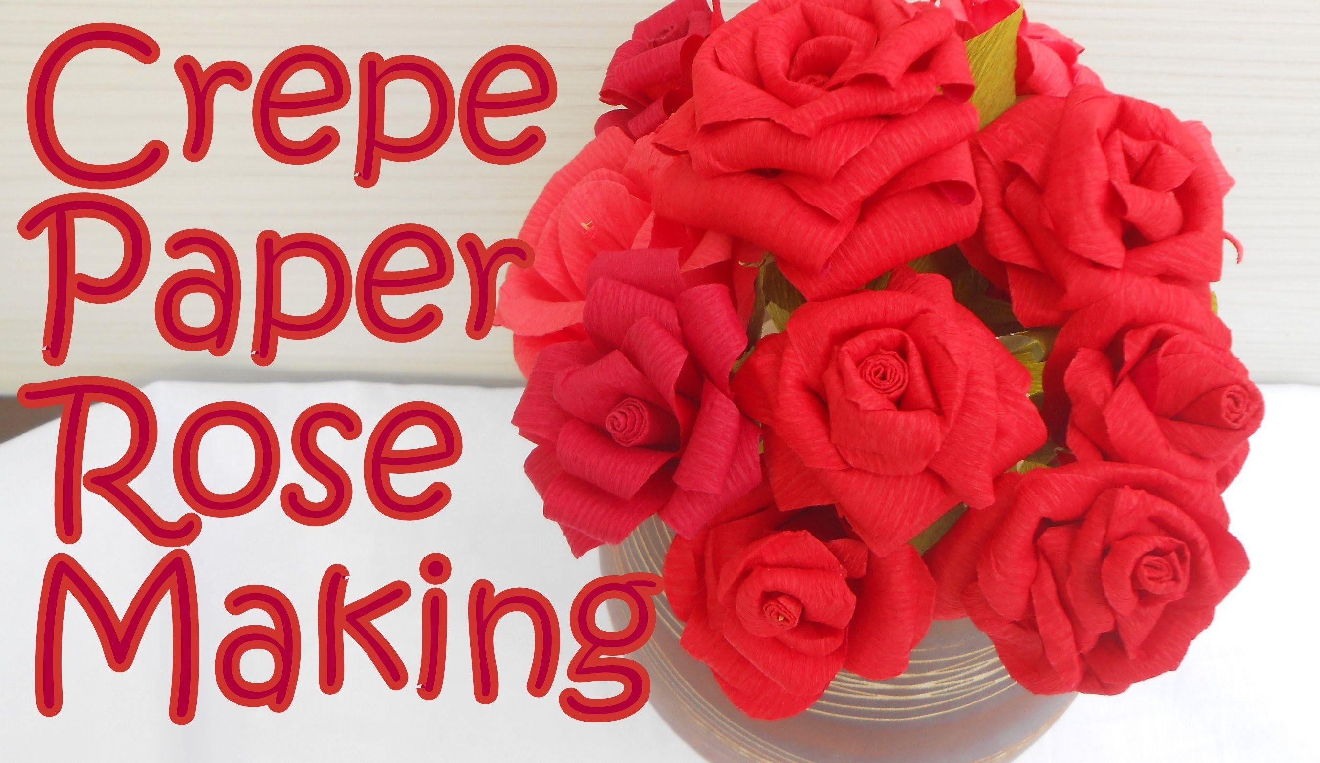 Diy How To Make Crepe Paper Rose Flower Crepe Paper Roses Paper Roses Crepe Paper