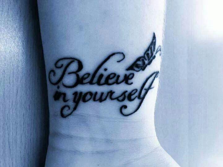 Rsultats De Recherche Dimages Pour Believe In Yourself Tattoo