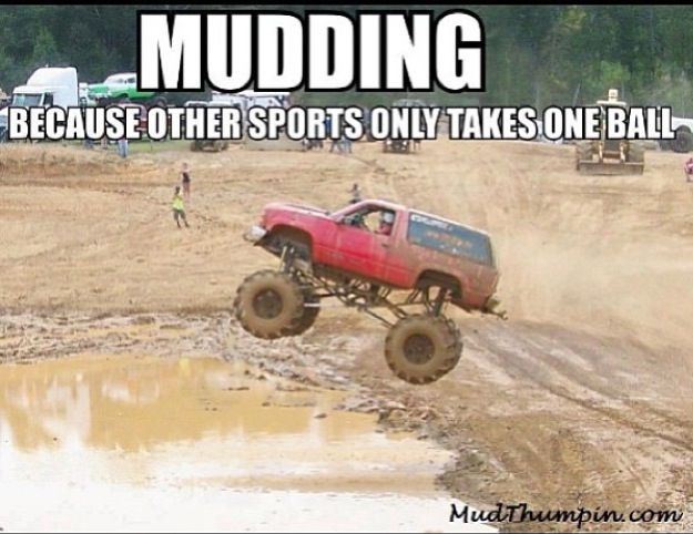 Mud Trucks And Beer