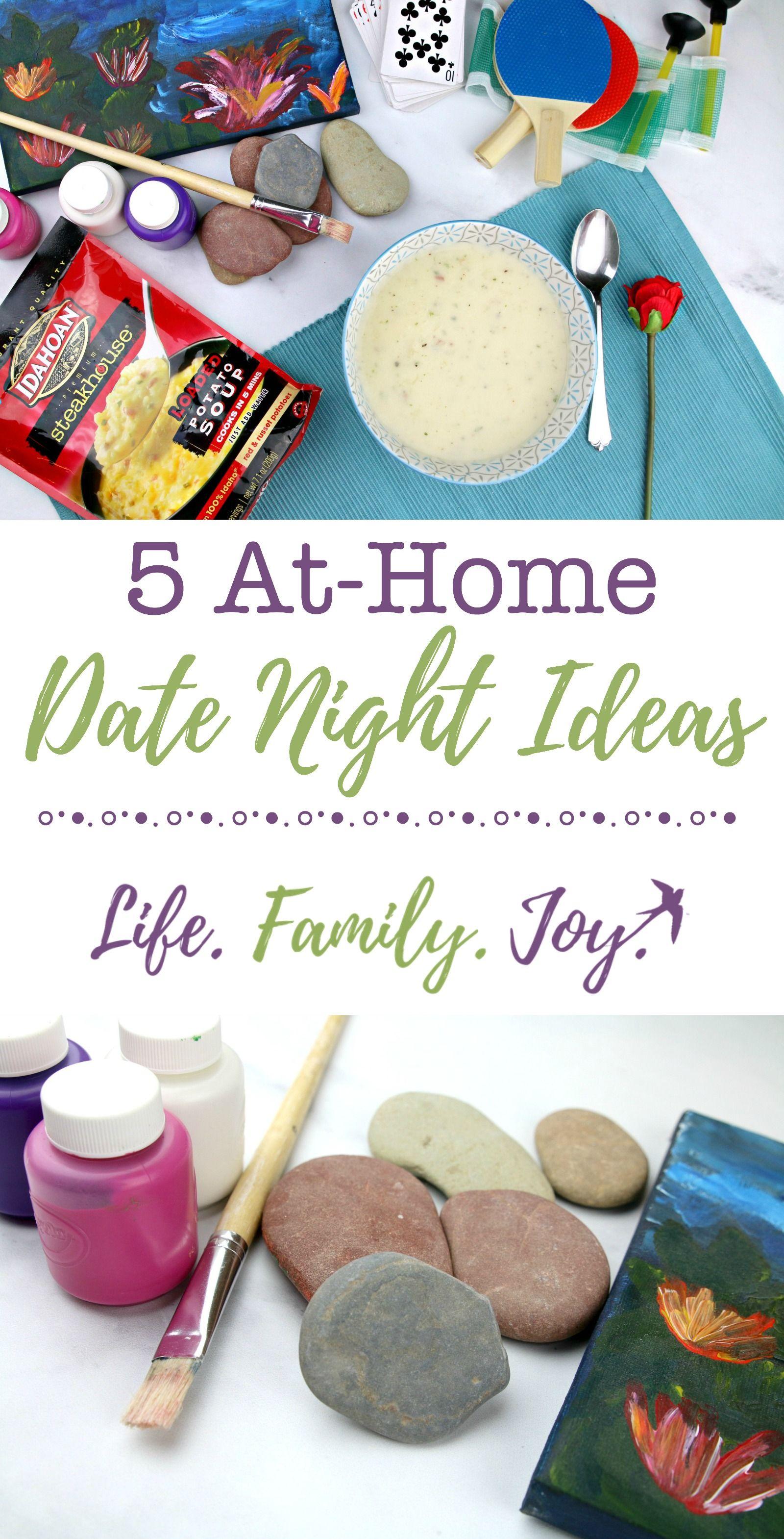 5 At-Home Date Night Ideas - Life. Family. Joy. Featuring Idahoan ...