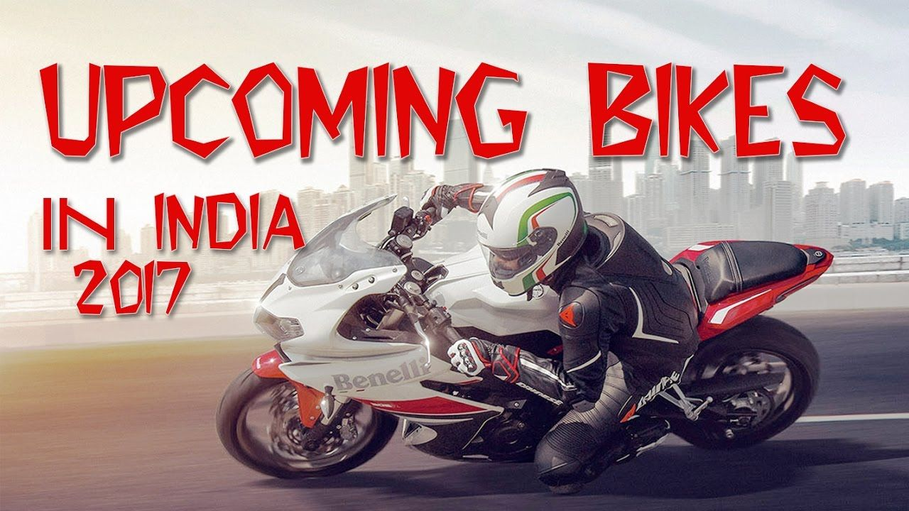 Upcoming bikes in india 2017 price under 1 lakh