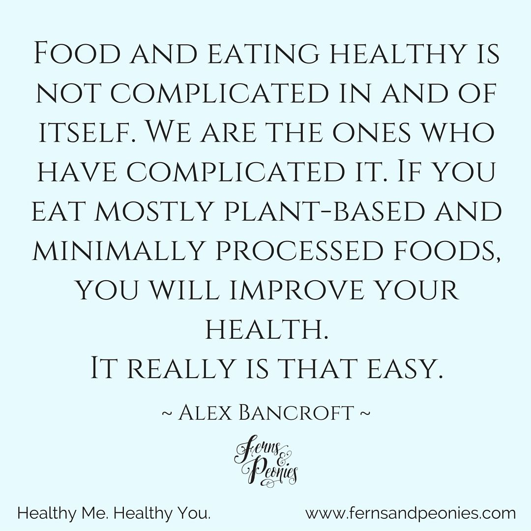 Pivotal thoughts...simplicity really is the answer. Find out how you can live a more healthy and compassionate lifestyle at www.fernsandpeonies.com. Sign up for my free guide and you will get my weekly blogs delivered right to your inbox.