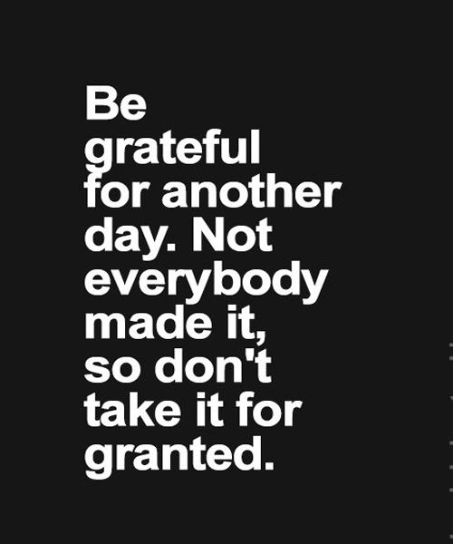 don t take everything for granted
