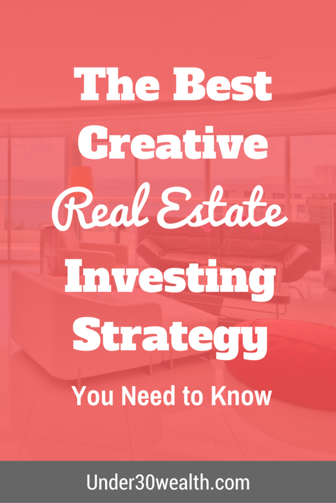 The Best Creative Real Estate Investing Strategy | Mortgage