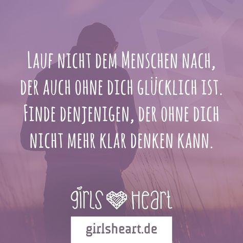 Mehr Sprüche auf: .girlsheart.de #glücklich #liebe #trennung
