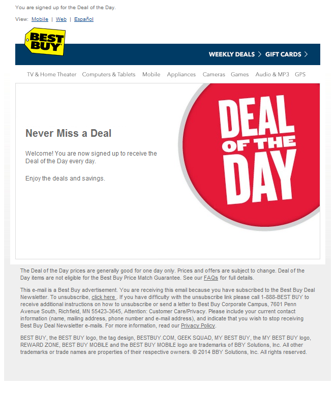 Best Buy Never Miss A Deal Welcome Email Subject Line Thank You For Signing Up For The Deal Of The Day Cool Things To Buy Welcome Emails Signup