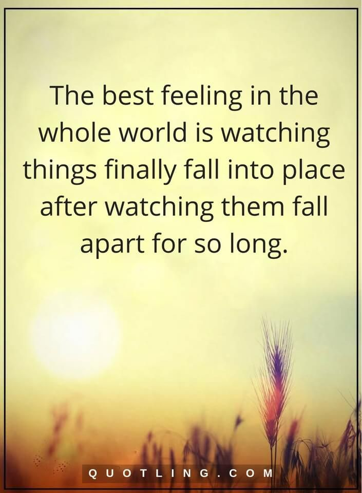 Feelings Quotes The Best Feeling In The Whole World Is Watching