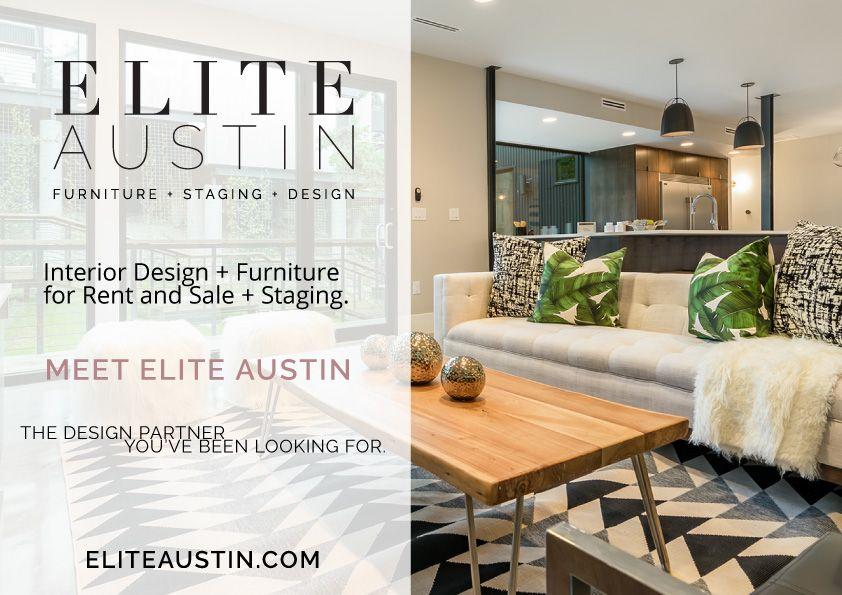 Interior Design Furniture For Rent And Sale Staging Meet Elite Austin The Design Partner Interior Design Interior Design Furniture Austin Interior Design