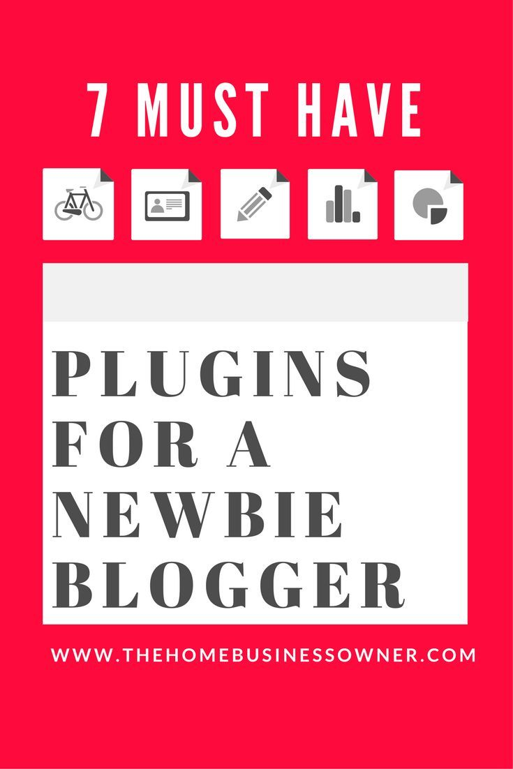 7 must have plugins for a newbie Blogger | Mom Blog Articles | Blog