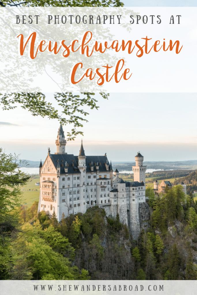 Best Photography Spots At Neuschwanstein Castle Mit Bildern Neuschwanstein Reisen Reisetipps