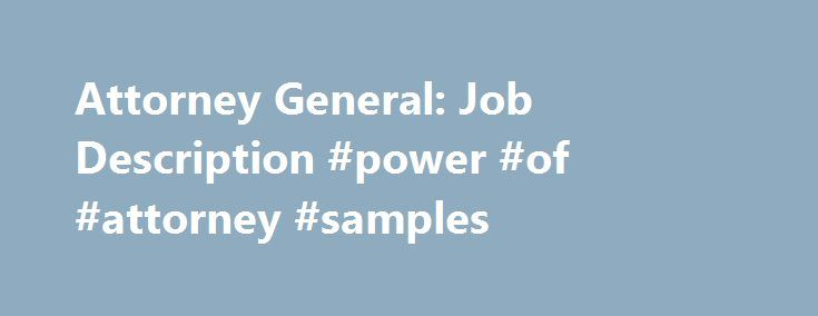 attorney general job description power of attorney samples http