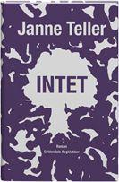 """Jeg har ikke læst andet af Janne Teller, men denne holder også meget, meget længe. """"Intet"""" er en bog der  handler om intet mindre end meningen med livet."""