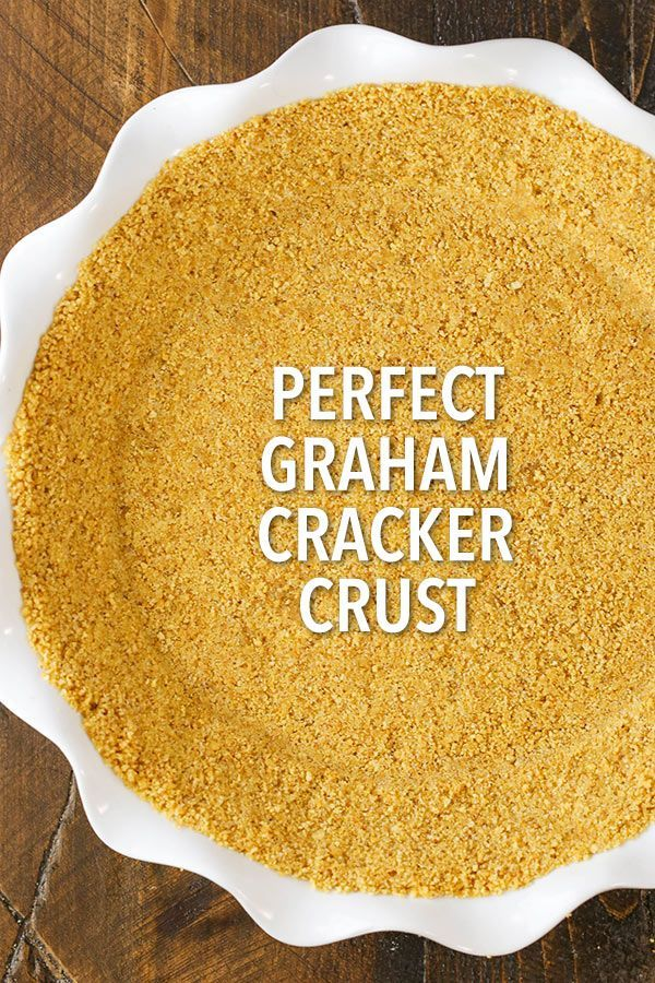 The perfect graham cracker crust for pies - baked and no bake! Won't fall apart!